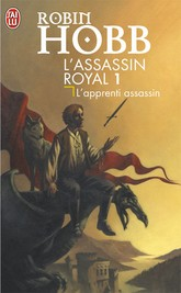 L'apprenti assassin - Robin Hobb